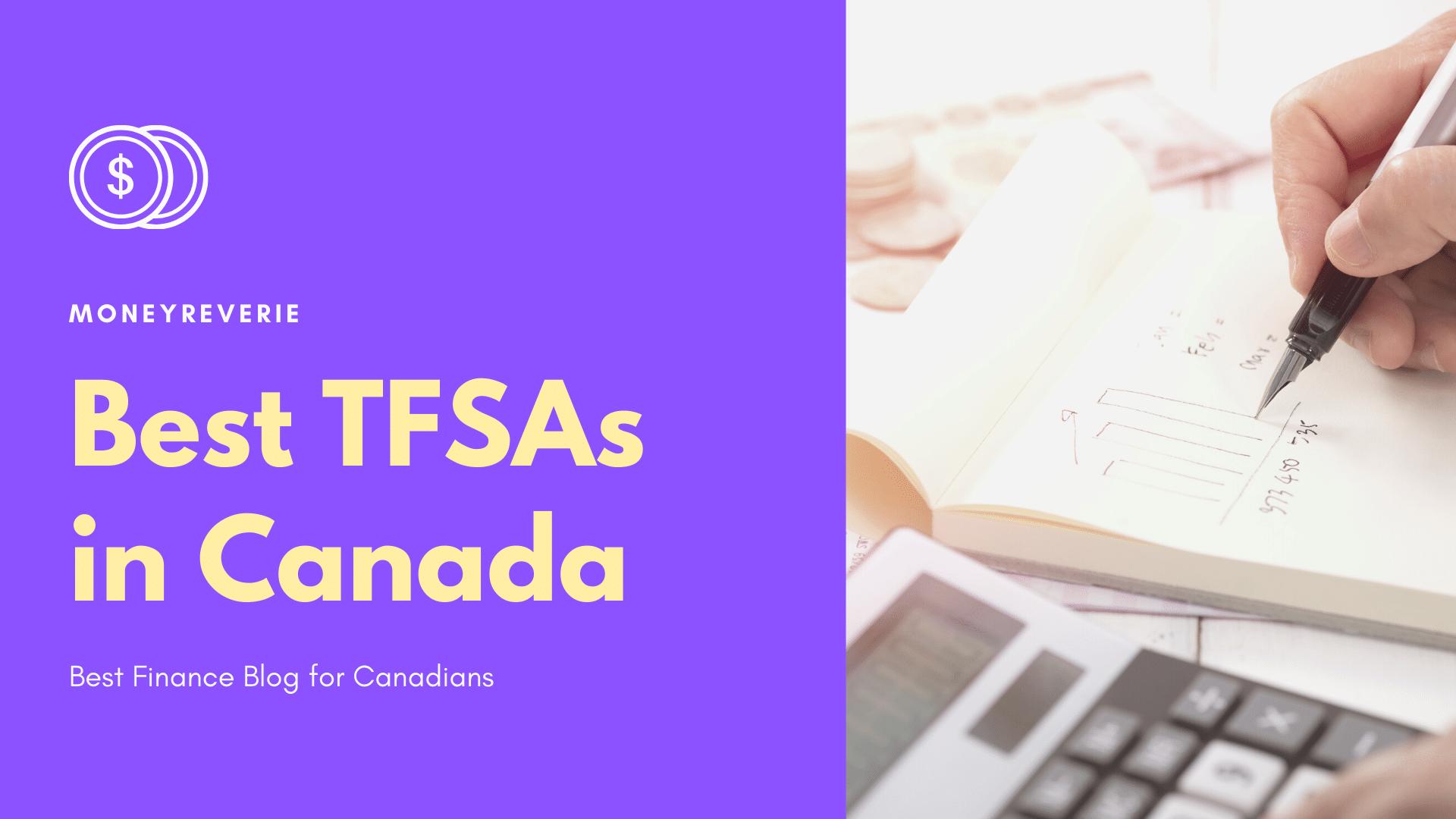Best TFSAs in Canada
