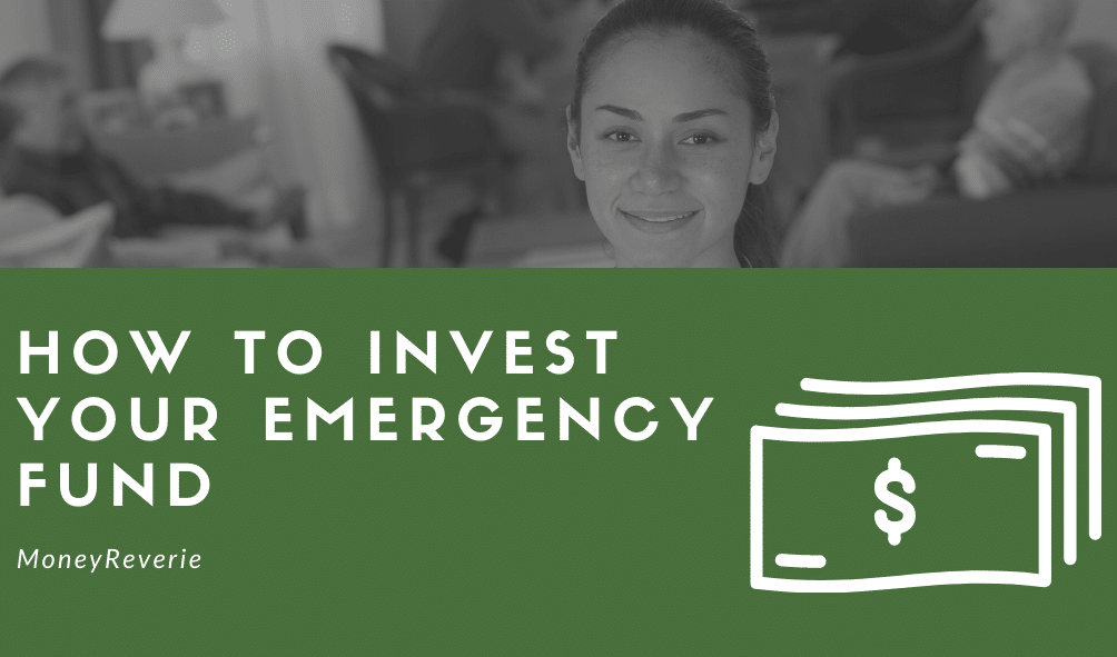 How to Invest Your Emergency Fund