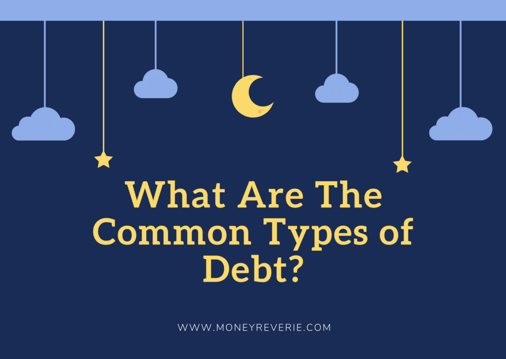 What Are The Common Types of Debt