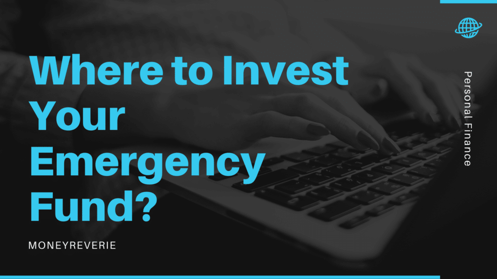 Where to Invest Your Emergency Fund