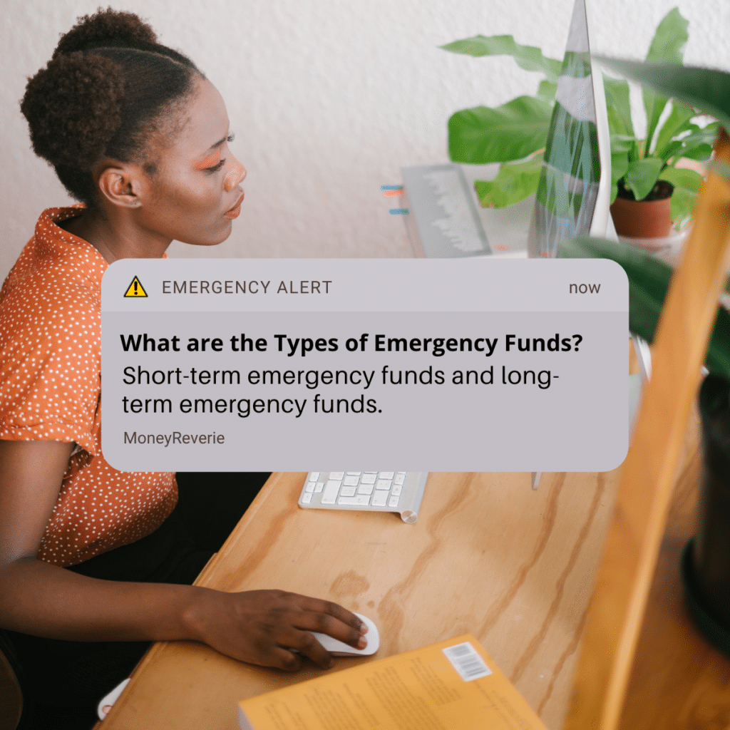 What are the Types of Emergency Funds
