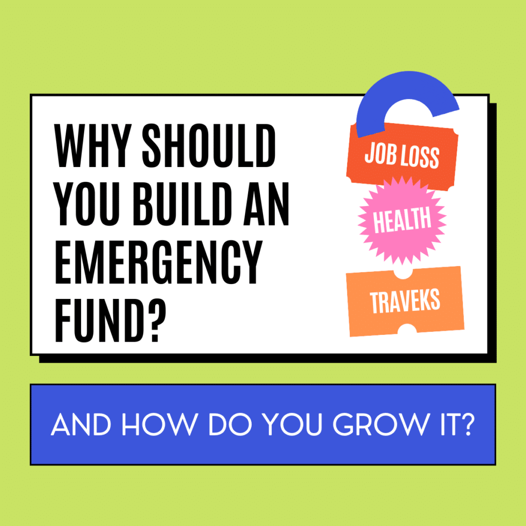 Why Should you Build an Emergency Fund
