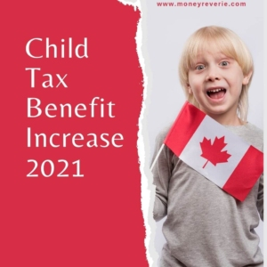 Child Tax Benefit Increase 2021