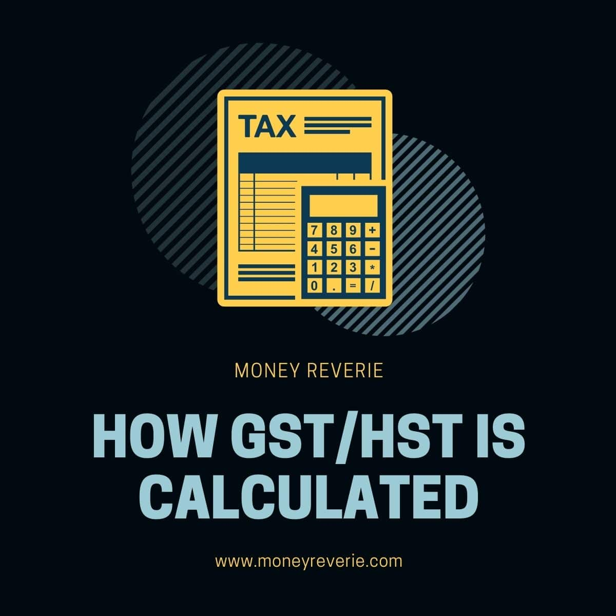How GST/HST Is Calculated