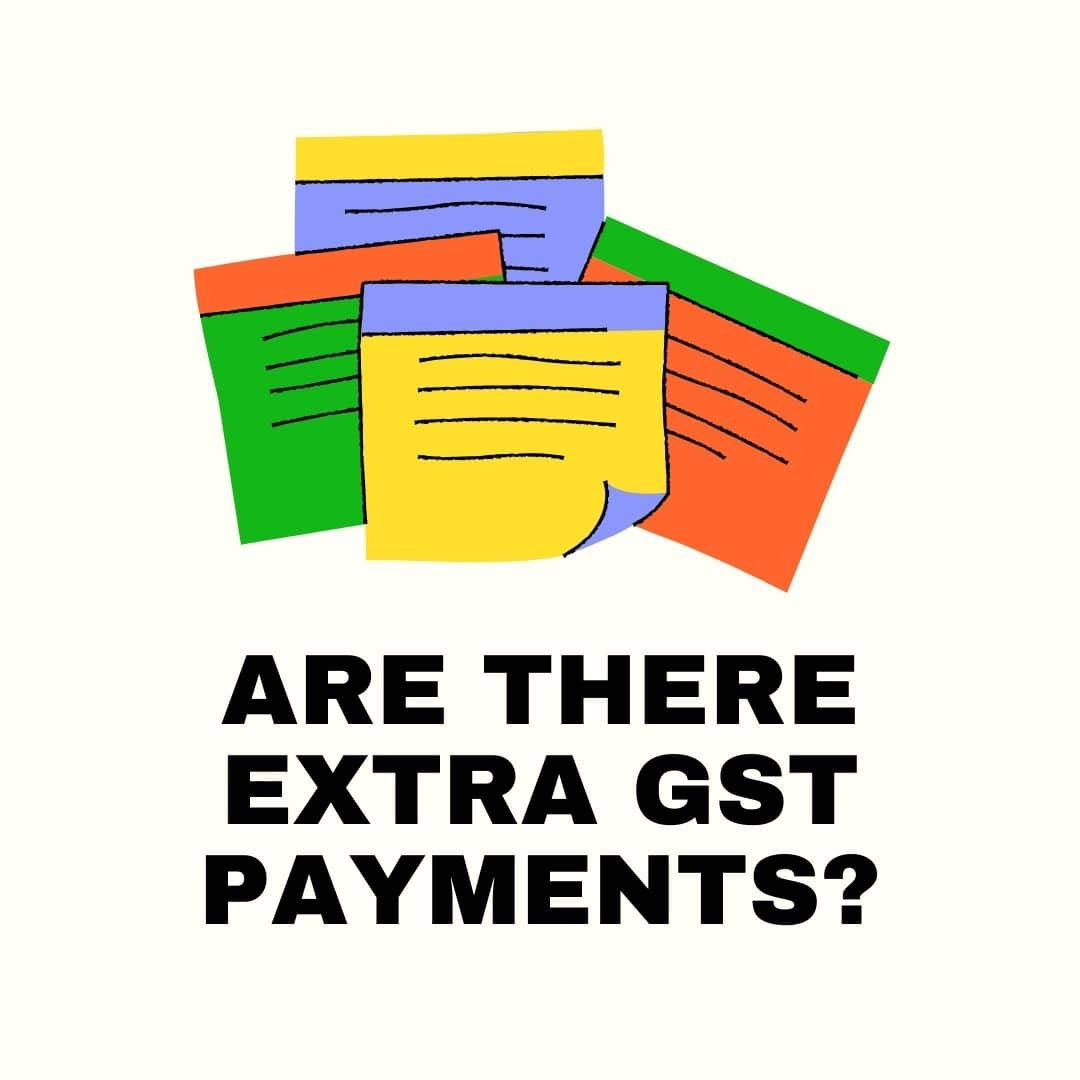 Is there an extra gst payment