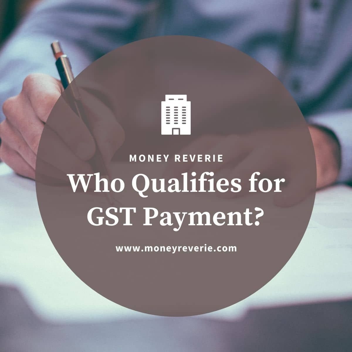 Who Qualifies for GST Payment?