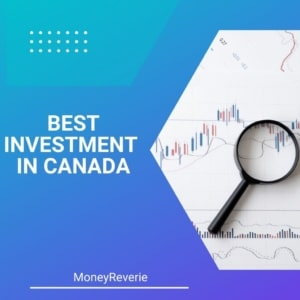 Best Investment in Canada