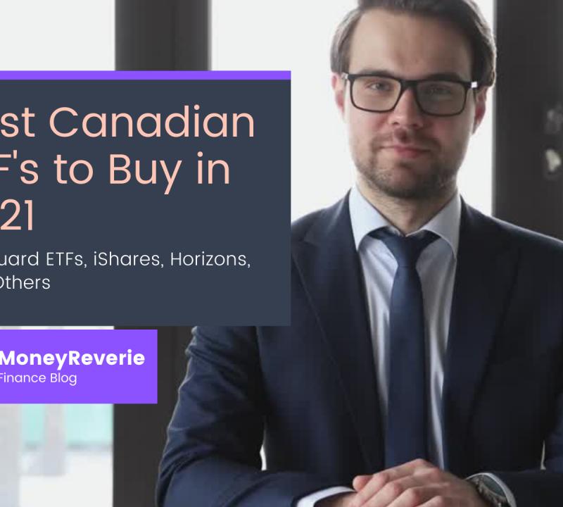 Best Canadian ETFs - Vanguard ETFs, iShares, Horizons, + 13 Others
